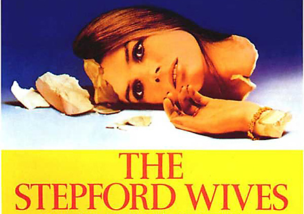 Because, Stepford wives are the ideal dream come true for both sexes... http://www.imdb.com/title/tt0073747/